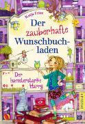 Cover-Bild zu Frixe, Katja: Der zauberhafte Wunschbuchladen 2. Der hamsterstarke Harry