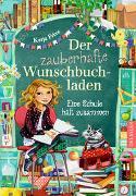 Cover-Bild zu Frixe, Katja: Der zauberhafte Wunschbuchladen 6. Eine Schule hält zusammen
