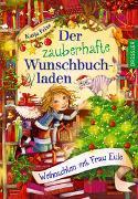 Cover-Bild zu Frixe, Katja: Der zauberhafte Wunschbuchladen 5. Weihnachten mit Frau Eule