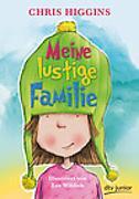 Cover-Bild zu Higgins, Chris: Meine lustige Familie