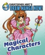 Cover-Bild zu Hart, Christopher: Magical Characters: Christopher Hart's Draw Manga Now! (eBook)