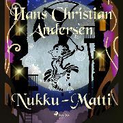 Cover-Bild zu Andersen, H.C.: Nukku-Matti (Audio Download)