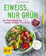 Cover-Bild zu Wiedemann, Christina: Eiweiß, nur grün (eBook)