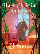 Cover-Bild zu Andersen, Hans Christian: Urbanus (eBook)