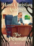 Cover-Bild zu Andersen, Hans Christian: The Penman (eBook)