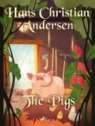 Cover-Bild zu Andersen, Hans Christian: The Pigs (eBook)