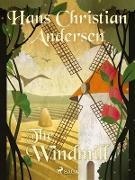 Cover-Bild zu Andersen, Hans Christian: The Windmill (eBook)