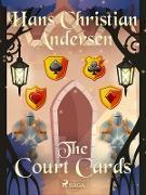 Cover-Bild zu Andersen, Hans Christian: The Court Cards (eBook)