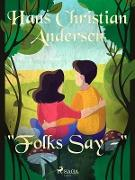 "Cover-Bild zu Andersen, Hans Christian: ""Folks Say -"" (eBook)"