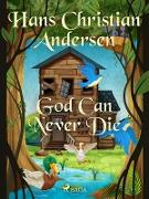 Cover-Bild zu Andersen, Hans Christian: God Can Never Die (eBook)