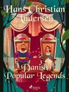 Cover-Bild zu Andersen, Hans Christian: Danish Popular Legends (eBook)