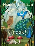 Cover-Bild zu Andersen, Hans Christian: Croak! (eBook)