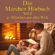 Cover-Bild zu Andersen, Hans Christian: Das Märchen Hörbuch Teil 2 (Audio Download)