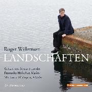 Cover-Bild zu Roger Willemsen - Landschaften (Audio Download) von Willemsen, Roger