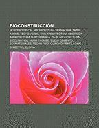 Cover-Bild zu Bioconstrucción von Fuente: Wikipedia (Hrsg.)