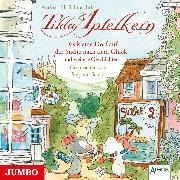 Cover-Bild zu Tilda Apfelkern. Das kleine Dorf auf der Suche nach dem Glück und weitere Geschichten (Audio Download) von Schmachtl, Andreas H.