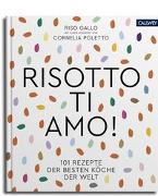 Cover-Bild zu Risotto, ti amo! von Riso Gallo (Hrsg.)