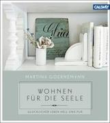 Cover-Bild zu Wohnen für die Seele von Goernemann, Martina
