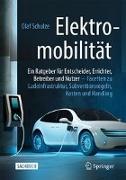 Cover-Bild zu Elektromobilität - ein Ratgeber für Entscheider, Errichter, Betreiber und Nutzer