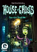 Cover-Bild zu Reifenberg, Frank M.: House of Ghosts - Das verflixte Vermächtnis (House of Ghosts 1) (eBook)