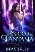 Cover-Bild zu Gioco di Fantasia (La serie di Sasha Urban, #4) (eBook) von Zales, Dima