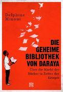 Cover-Bild zu Die geheime Bibliothek von Daraya von Minoui, Delphine