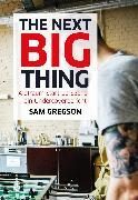 Cover-Bild zu The next Big Thing (eBook) von Gregson, Sam