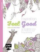 Cover-Bild zu Inspiration Feel Good von Edition Michael Fischer (Hrsg.)
