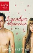 Cover-Bild zu Irgendwo dazwischen (eBook) von Freytag, Anne