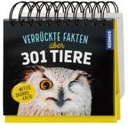 Cover-Bild zu Verrückte Fakten über 301 Tiere von Zysk, Stefanie