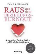 Cover-Bild zu Raus aus dem Beziehungs-Burnout von Bernhardt, Daniela