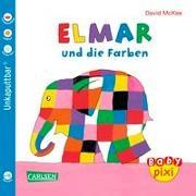 Cover-Bild zu McKee, David: Baby Pixi 49: VE 5 Elmar und die Farben
