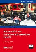 Cover-Bild zu Standard-Einsatz-Regeln: Massenanfall von Verletzten und Erkrankten (MANV)