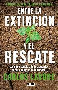 Cover-Bild zu Entre la extinción y el rescate / Between Extinction and Rescue