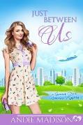 Cover-Bild zu Just Between Us (Summer Reed, #1) (eBook)