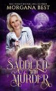 Cover-Bild zu Saddled with Murder (Colt Calling Horse Rescue Mysteries, #1) (eBook)