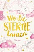 Cover-Bild zu Herzog, Katharina: Wo die Sterne tanzen (eBook)