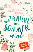 Cover-Bild zu Herzog, Katharina: Wie Träume im Sommerwind