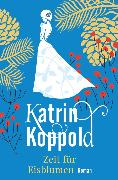 Cover-Bild zu Herzog, Katharina: Zeit für Eisblumen (eBook)