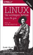 Cover-Bild zu Linux - die wichtigen Befehle kurz & gut von Barrett, Daniel J.