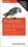 Cover-Bild zu Android mit Kotlin - kurz & gut von Staudemeyer, Jörg