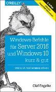 Cover-Bild zu Windows-Befehle für Server 2016 und Windows 10 - kurz & gut von Engelke, Olaf
