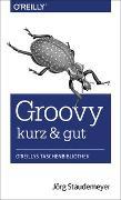 Cover-Bild zu Groovy - kurz & gut von Staudemeyer, Jörg
