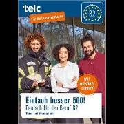 Cover-Bild zu Einfach besser 500! Deutsch für den Beruf B2, Kurs-und Arbeitsbuch von Jacqueline, Thommes