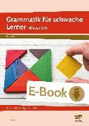 Cover-Bild zu Grammatik für schwache Lerner - Klasse 5/6 (eBook) von Angioni, Milena
