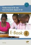 Cover-Bild zu Fördermaterial für den DaZ-Unterricht: Klasse 9-10 (eBook) von Angioni, Milena