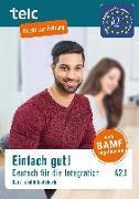 Cover-Bild zu Einfach gut! Deutsch für die Integration A2.1. Kurs- und Arbeitsbuch von Angioni, Milena