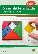 Cover-Bild zu Grammatik für schwache Lerner - Klasse 9/10 von Angioni, Milena