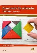 Cover-Bild zu Grammatik für schwache Lerner - Klasse 5/6 von Angioni, Milena