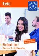 Cover-Bild zu Einfach los! Deutsch für Asylbewerber. Mit Tipps und Lösungen für Kursleitende mit Audio-CD von Angioni, Milena
